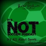 It's NOT Soccer