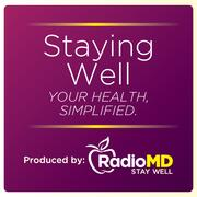 RadioMD: Staying Well
