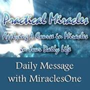 Daily Practical Miracles Message