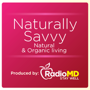 RadioMD: Naturally Savvy
