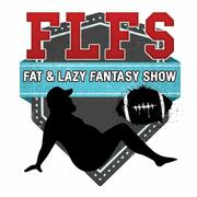 Fat & Lazy Fantasy Show
