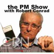 PM Show with Robert Conrad on CRN
