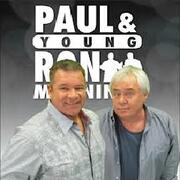 Paul and Young Ron Morning Show