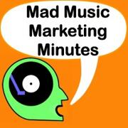 Mad Music Marketing Minutes